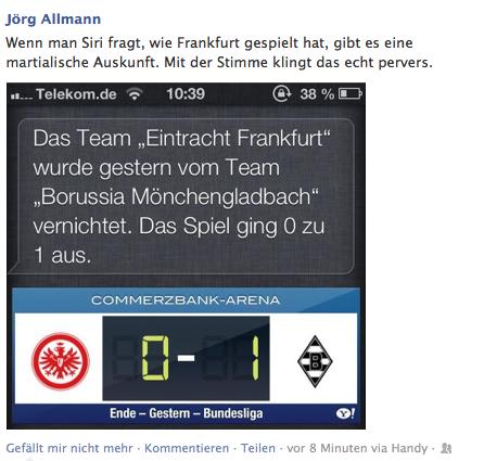 Wenn man Siri fragt, wie Frankfurt gespielt hat ...